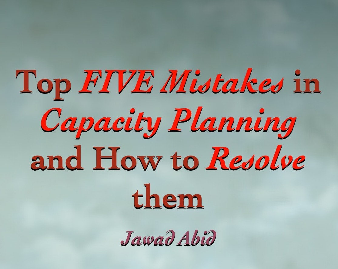 Top five mistakes in Capacity Planning