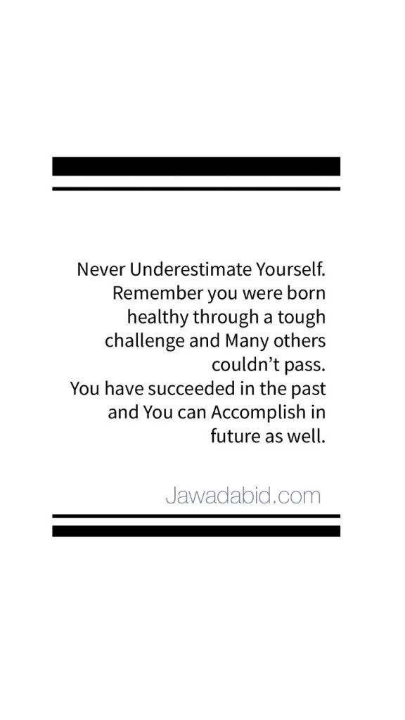 Never underestimate yourself - You are a born survivor - Spreading Positivity