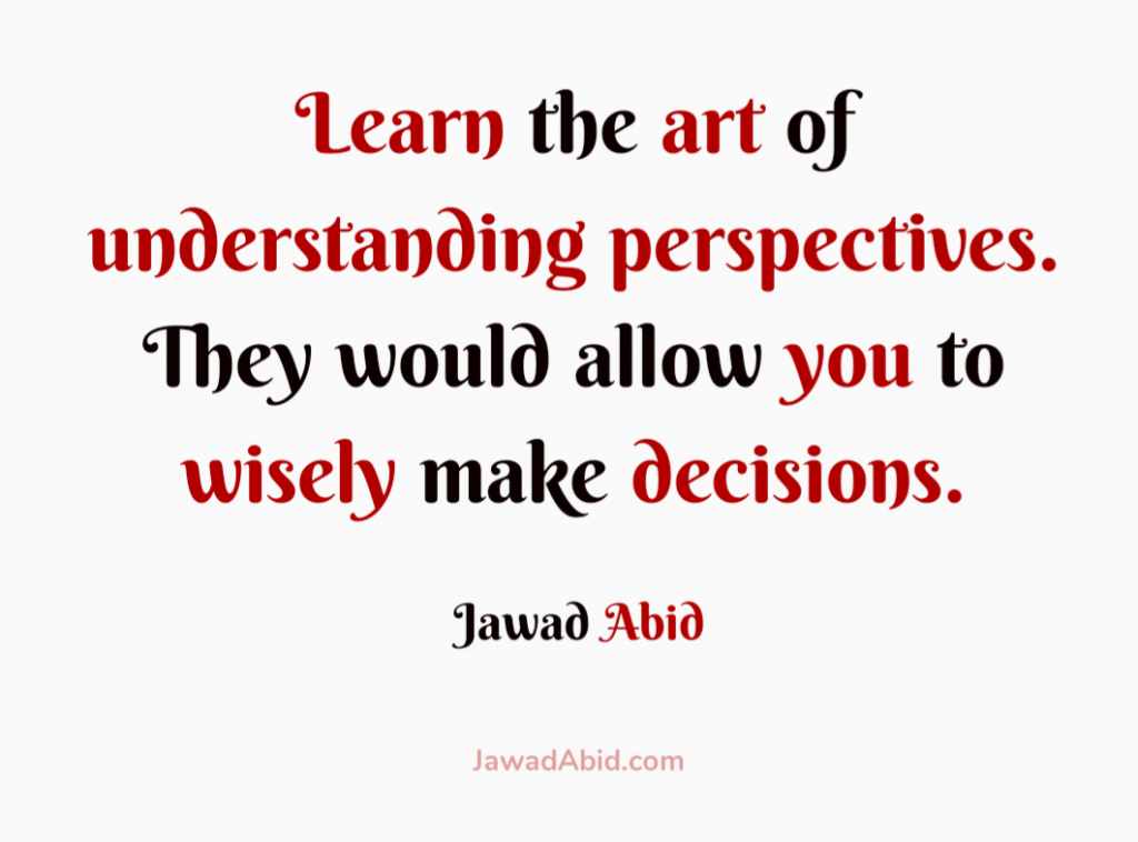 Art of understanding perspectives Quote